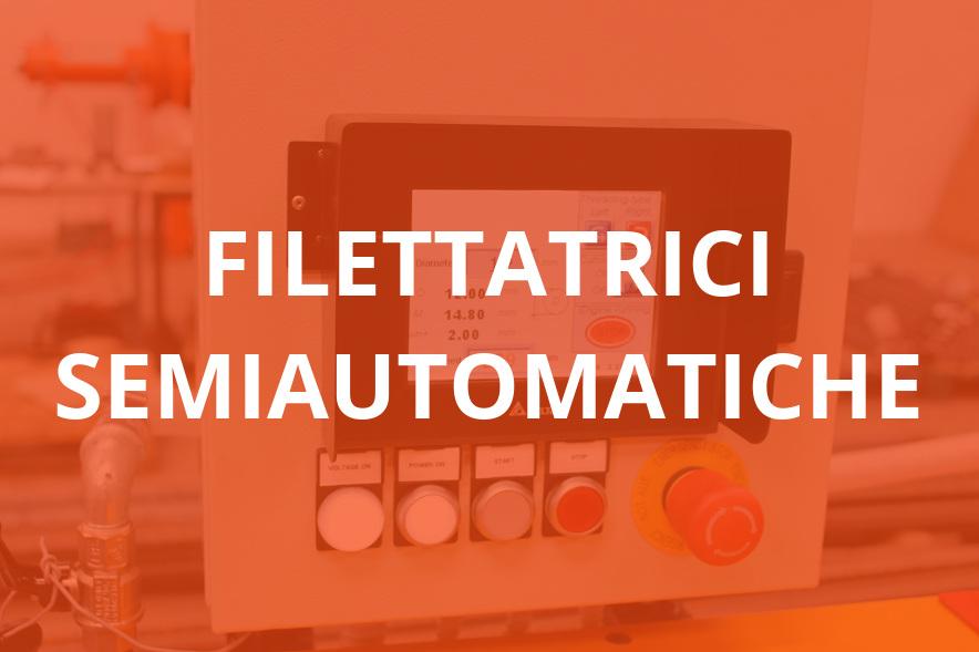 Filettatrici Semiautomatiche